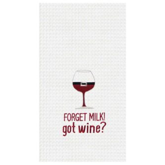 Forget Milk! Got Wine? Towel