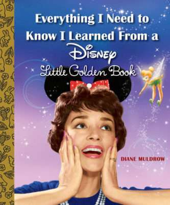 Golden Book Everything I need to know i learned from Disney book
